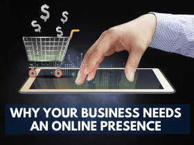 WHY-YOUR-BUSINESS-NEEDS-AN-ONLINE-PRESENCE